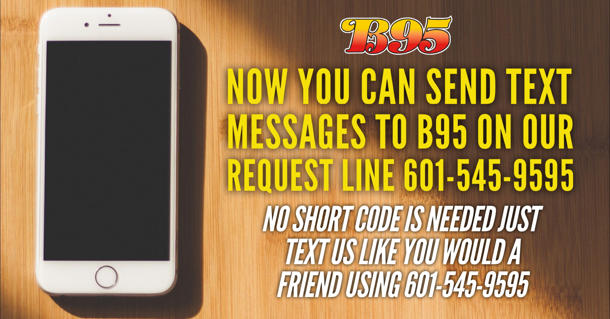 Text us at 601-545-9595